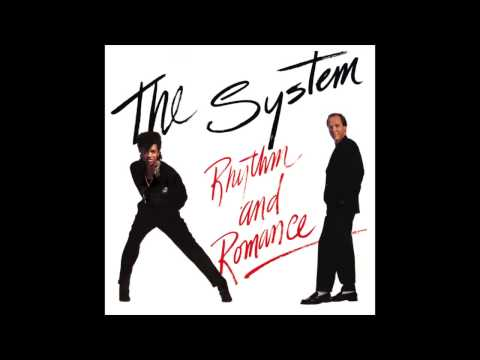 The System - I Don't Know How to Say