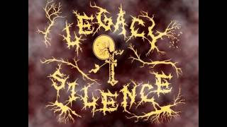 Legacy of Silence - Return To The Forest
