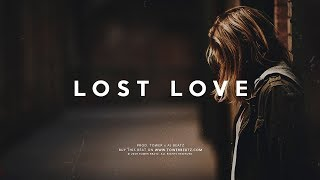 "Sad Piano Hip Hop Beat Instrumental -""Lost Love"""