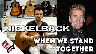 show MONICA bonus 36 - Nickelback - When We Stand Together [Как играть]