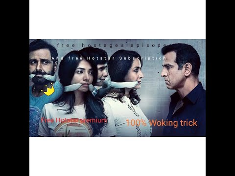 How To Watch All Hostages Episodes Free 100% Working Hotstar Trick No Hack
