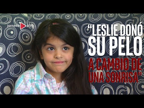 Leslie de 6 años, donó su pelo para nenes con cáncer