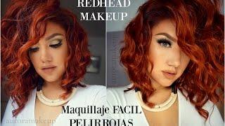 Maquillaje FACIL Pelirrojas / Easy makeup for REDHEAD Girls| auroramakeup