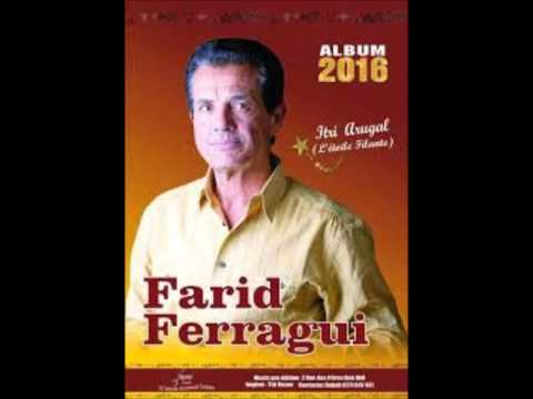 FARID FERRAGHI Nouvel Album 2016 complet( Itri Arugal)