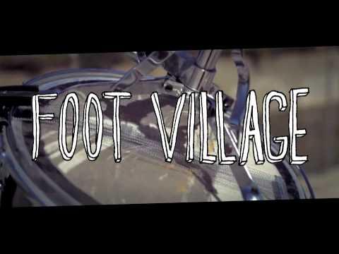 Foot Village 'Make Memories' Trailer