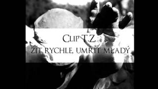 Clip & T.Z. - Žít rychle, umřít mladý (2012)
