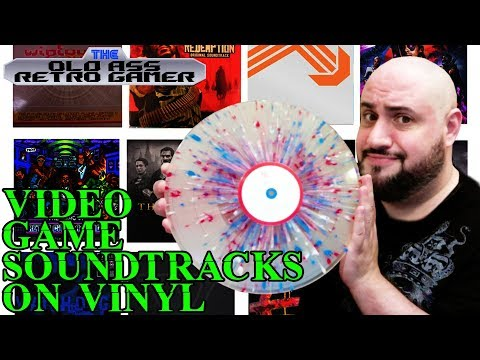 VIDEO GAME SOUNDTRACKS ON VINYL | The Old Ass Retro Gamer