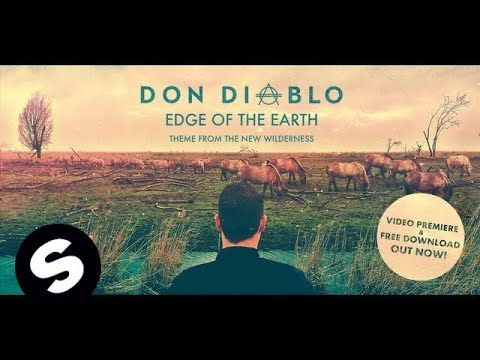 Don Diablo - Edge Of The Earth (Official Music Video)