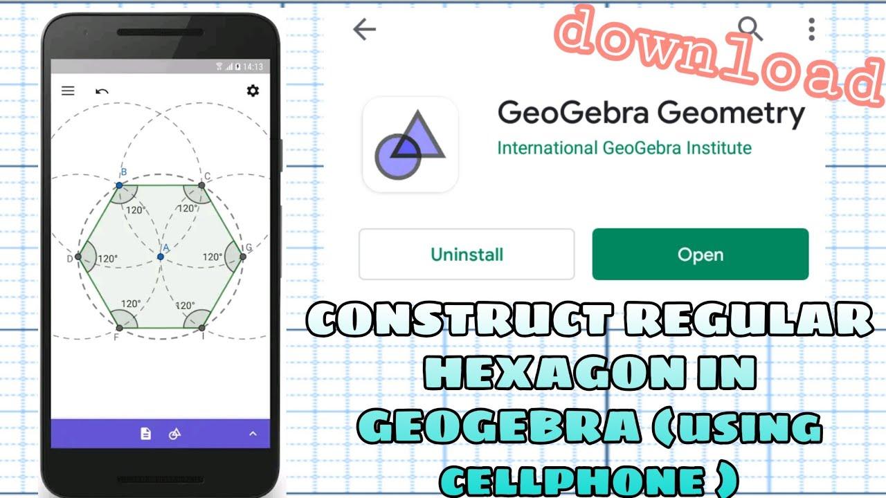 VLOG 016 | CONSTRUCT REGULAR HEXAGON IN GEOGEBRA USING PHONE