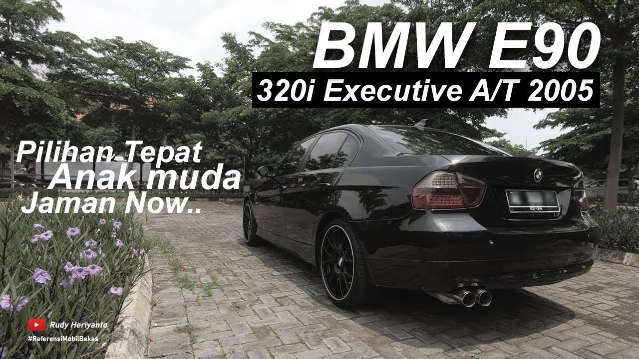 Harga Terjangkau, BMW E90 320i Executive 2005