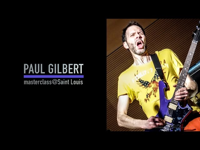 Paul Gilbert | Masterclass | Saint Louis College of Music