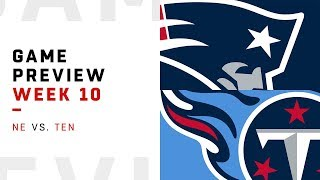 New England Patriots vs. Tennessee Titans | Week 10 Game Preview | Move the Sticks
