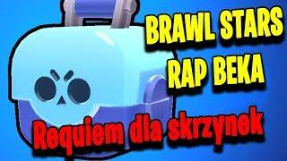 Requiem dla skrzynek - Brawl Stars Rap Beka