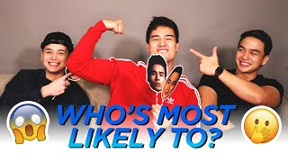 Who's most likely to (DAPAT DI KO PALA TO GINAWA) // Marco Gumabao