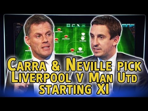Jamie Carragher & Gary Neville pick Liverpool v Man Utd starting XI, Carra leaves out Gerrard