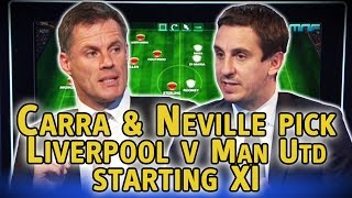 Jamie Carragher & Gary Neville pick Liverpool v Man Utd starting XI, Carra leaves out Gerrard
