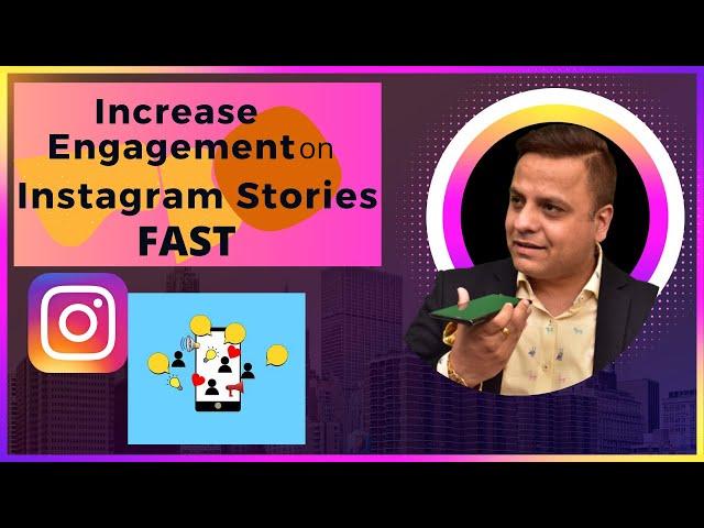 Increase Engagements on Instagram Stories FAST | Instagram Marketing |