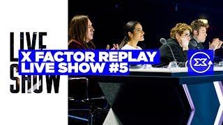 Video X Factor Replay - Live Show 5 download MP3, 3GP, MP4, WEBM, AVI, FLV November 2017