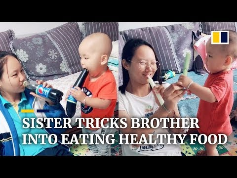Sister tricks younger brother into eating healthy food in China