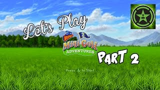 Let's Play - 3D Ultra MiniGolf Adventures 2 - Part 2
