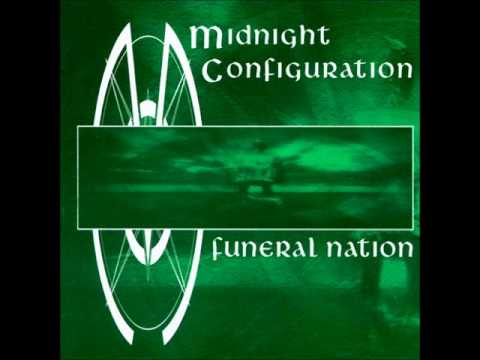 Funeral Nation from Midnight Configuration