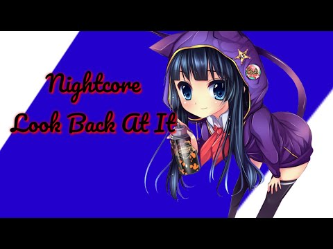 ▶️Nightcore◀️ | Look Back At It | (A Boogie With A Hoodie) |