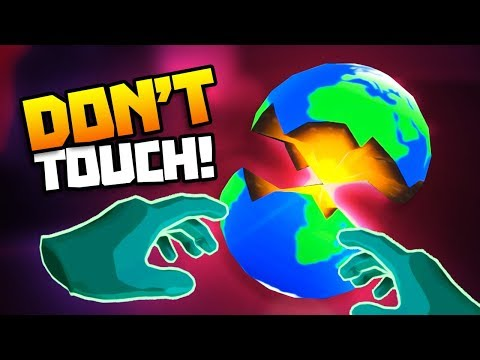 BREAKING THE WORLD IN HALF! - Please, Don't Touch Anything 3D - VR HTC Vive Pro Gameplay