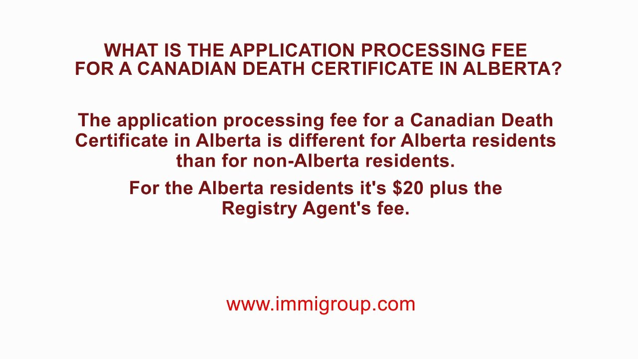 What is the application processing fee for a canadian death what is the application processing fee for a canadian death certificate in alberta aiddatafo Choice Image