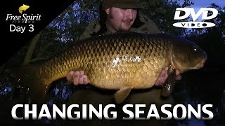 CARP FISHING - FREE SPIRIT CHANGING SEASONS (Day 3).