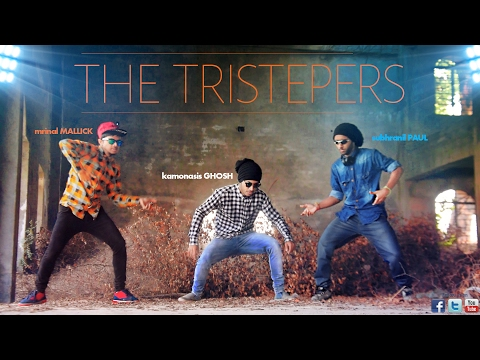 The Tristepers | Cinematic Dubstep Dance Video | ft Mrinal, Subhranil, Kamonasis