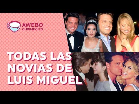¿ROMANCES? Este es el largo historial de NOVIAS que le conocemos a Luis Miguel | Awebo Chismecito