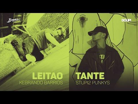 Tante Vs. Leitao // Breakin' Day // Top 16