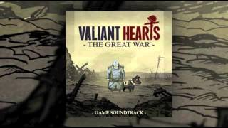 "Valiant Hearts - Official Soundtrack - ""En Avant La Musique"""