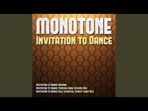 Invitation to dance original mix monotone feat ruby gold shazam stopboris Image collections