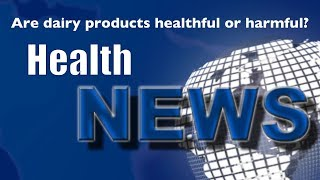 Today's Chiropractic HealthNews For You - Is Milk Really Good for You?