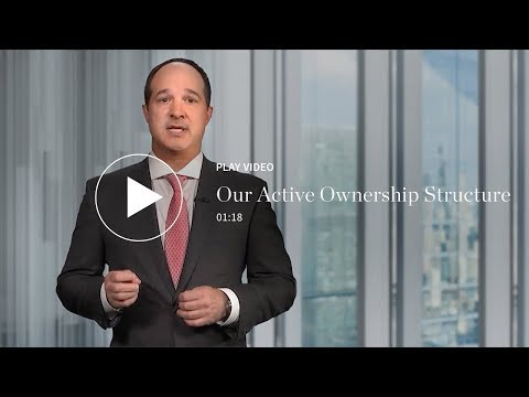 ACTIVE MANAGEMENT: Our Active Ownership Structure