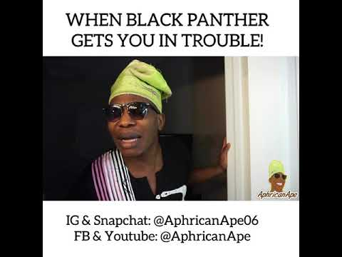 Funny Meme Black Panther : When black panther gets you in trouble youtube