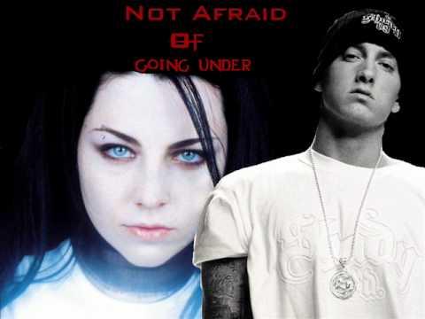 Not Afraid of Going Under (Eminem Evanescence Mash Up)