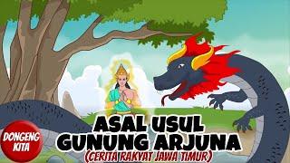 Download ASAL USUL GUNUNG ARJUNA ~ Cerita Rakyat Jawa Timur | Dongeng Kita