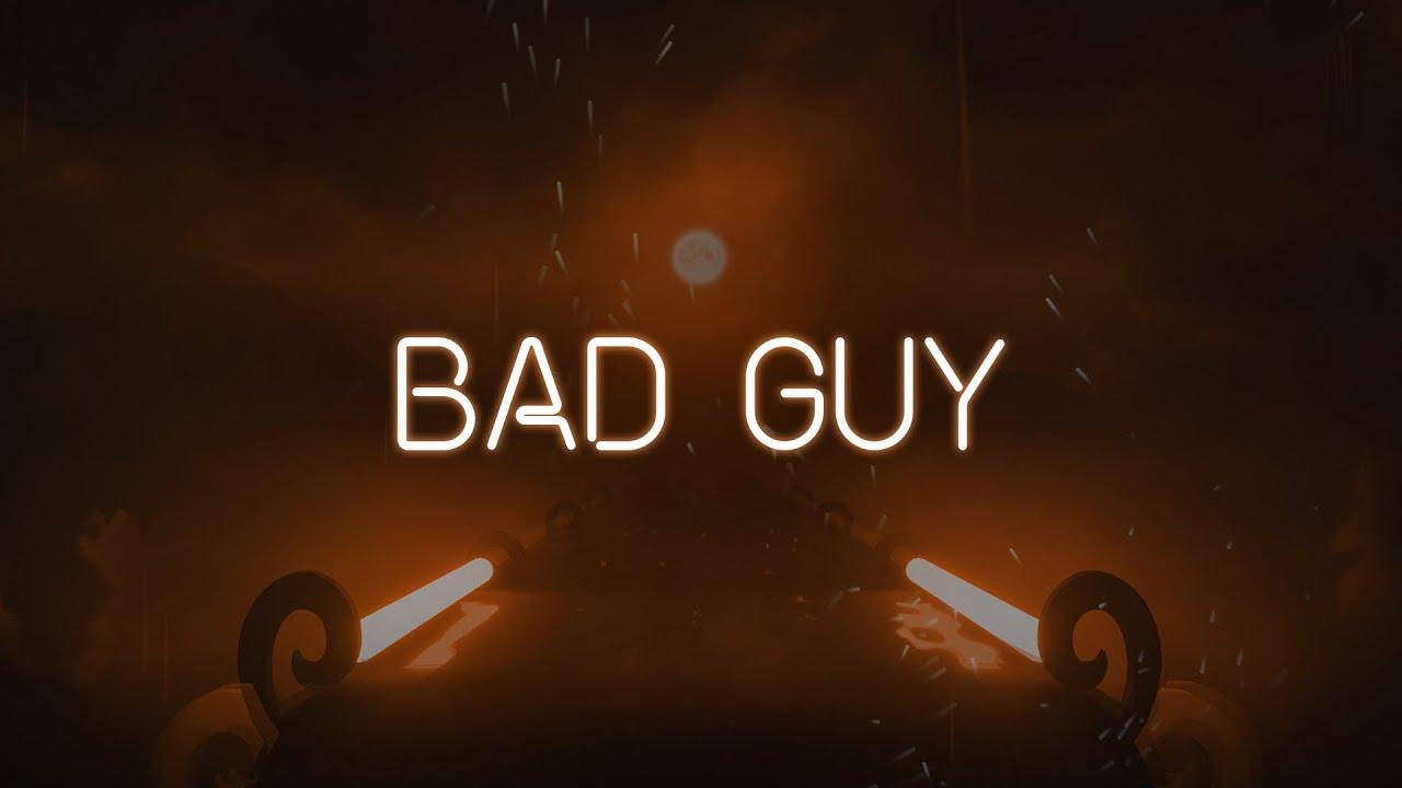 bad guy | Gameplay | Billie Eilish Music Pack | Beat Saber
