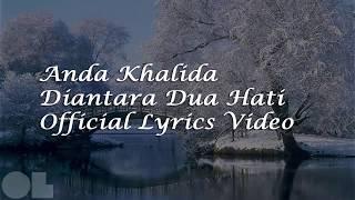 Anda Khalidah - Diantara Dua Hati