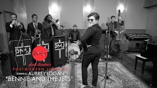 Bennie And The Jets - Elton John ('Sinatra At The Sands' Style Cover) ft. Aubrey Logan