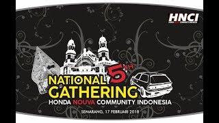 GathNas HNCI (HONDA NOUVA COMMUNITY INDONESIA) 5th 2018  Aftermovie