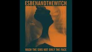 Esben and the witch - Shimmering (Testo e traduzione)