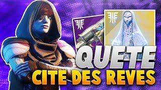 """Destiny 2  - DÉBLOQUER la """"CITÉ DES RÊVES"""" ! Guide Quêtes TALISMAN des ÉVEILLÉS !"""