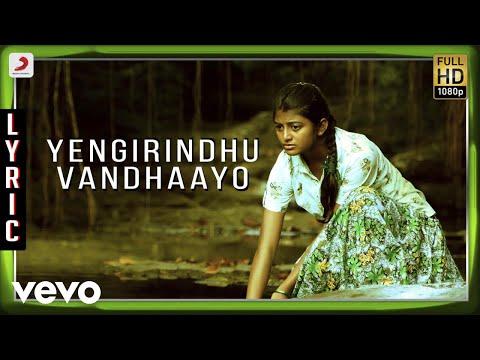 Kayal - Yengirindhu Vandhaayo Lyric | Anandhi, Chandran | D. Imman