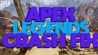 APEX LEGENDS CRASH FIX!