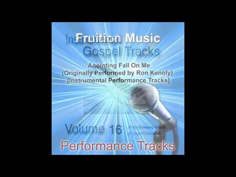 Anointing Fall On Me (Medium Key) [Originally Performed by Ron Kenoly] [Instrumental Track] SAMPLE