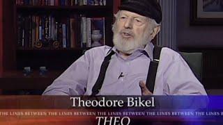 Theodore Bikel on Between the Lines