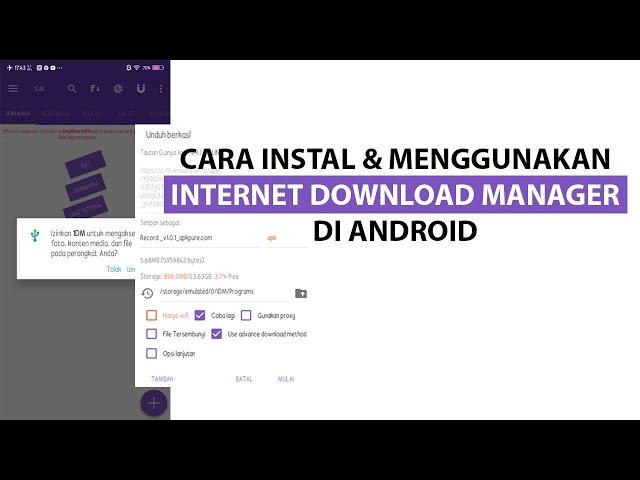 Cara Instal dan Menggunakan Internet Download Manager (IDM) di Android
